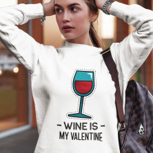 "Džemperis  ""Wine is my Valentine""(bez kapuces)"